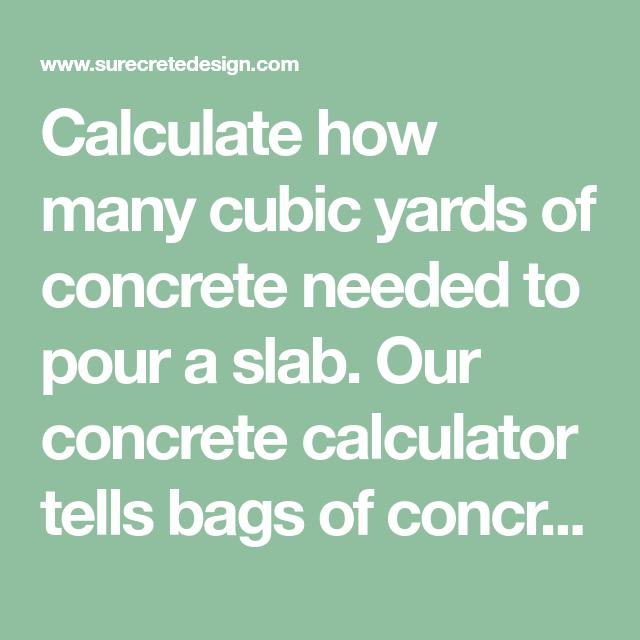 Concrete Calculator Yards Needed Concrete Driveway