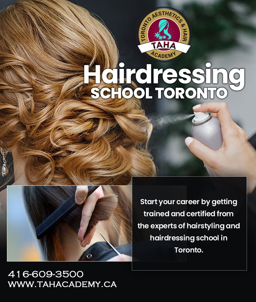 Hairdressing School Toronto Makeup Course Beauty Academy Hair Academy