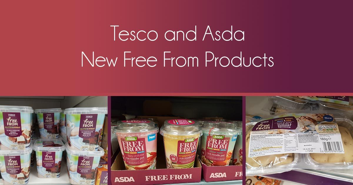 Tesco And Asda New Free From Products July 2017 Diabetic Recipes