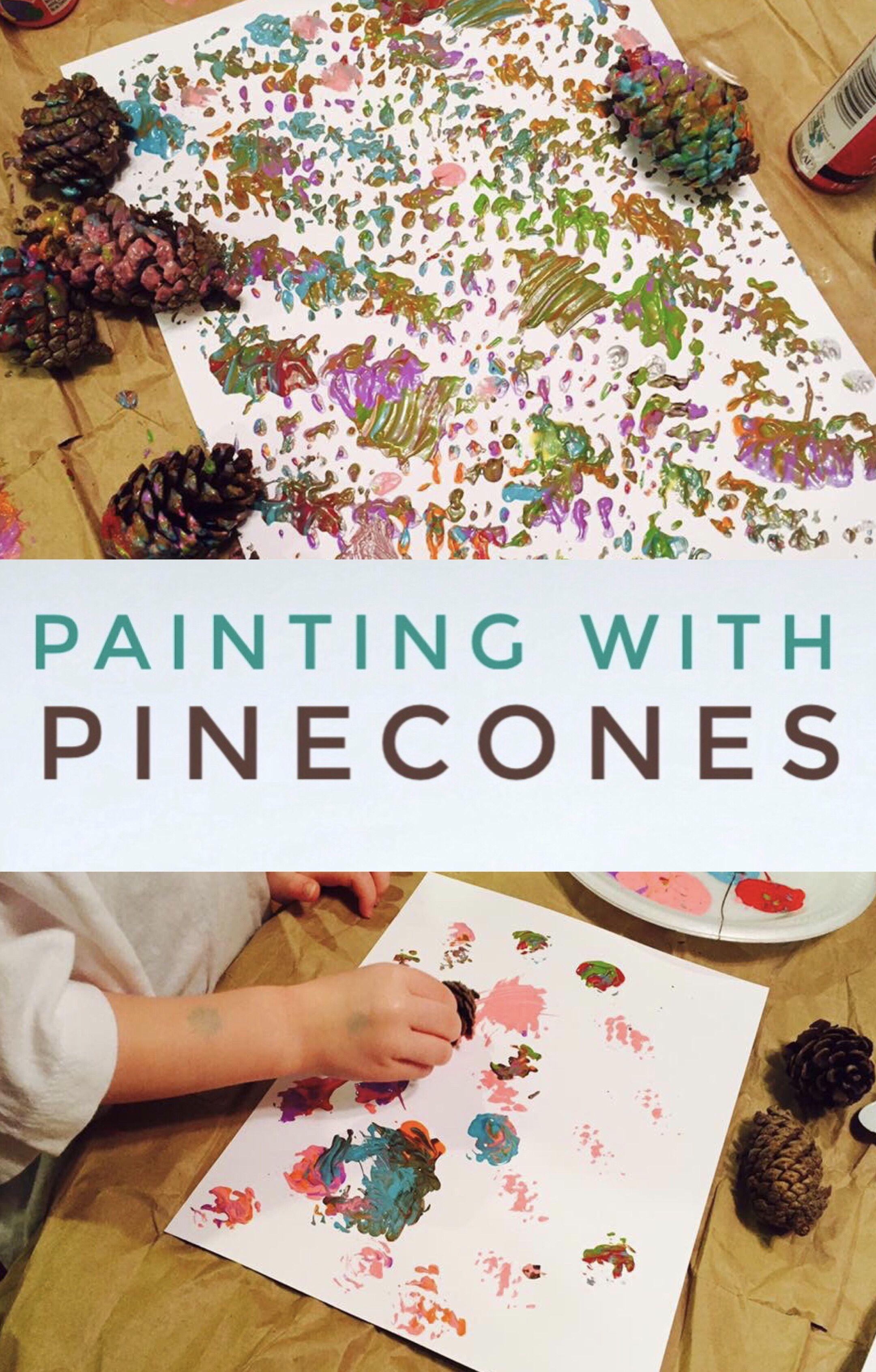Painting With Pinecones Preschool Craft