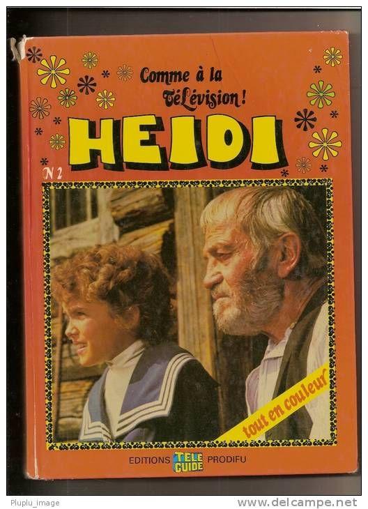Heidi Comme A La Television Enfance Lectures Souvenirs D Enfance