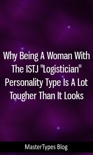 Istj personality type the logistician as a woman
