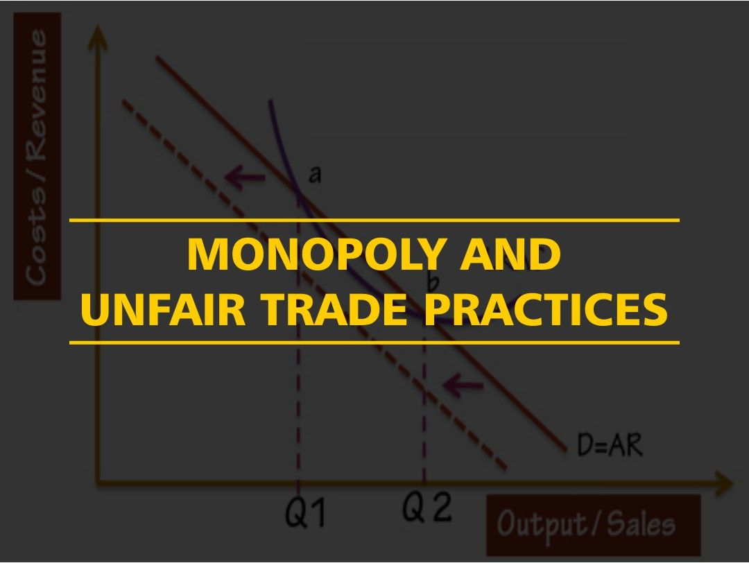 monopolistic trade practices