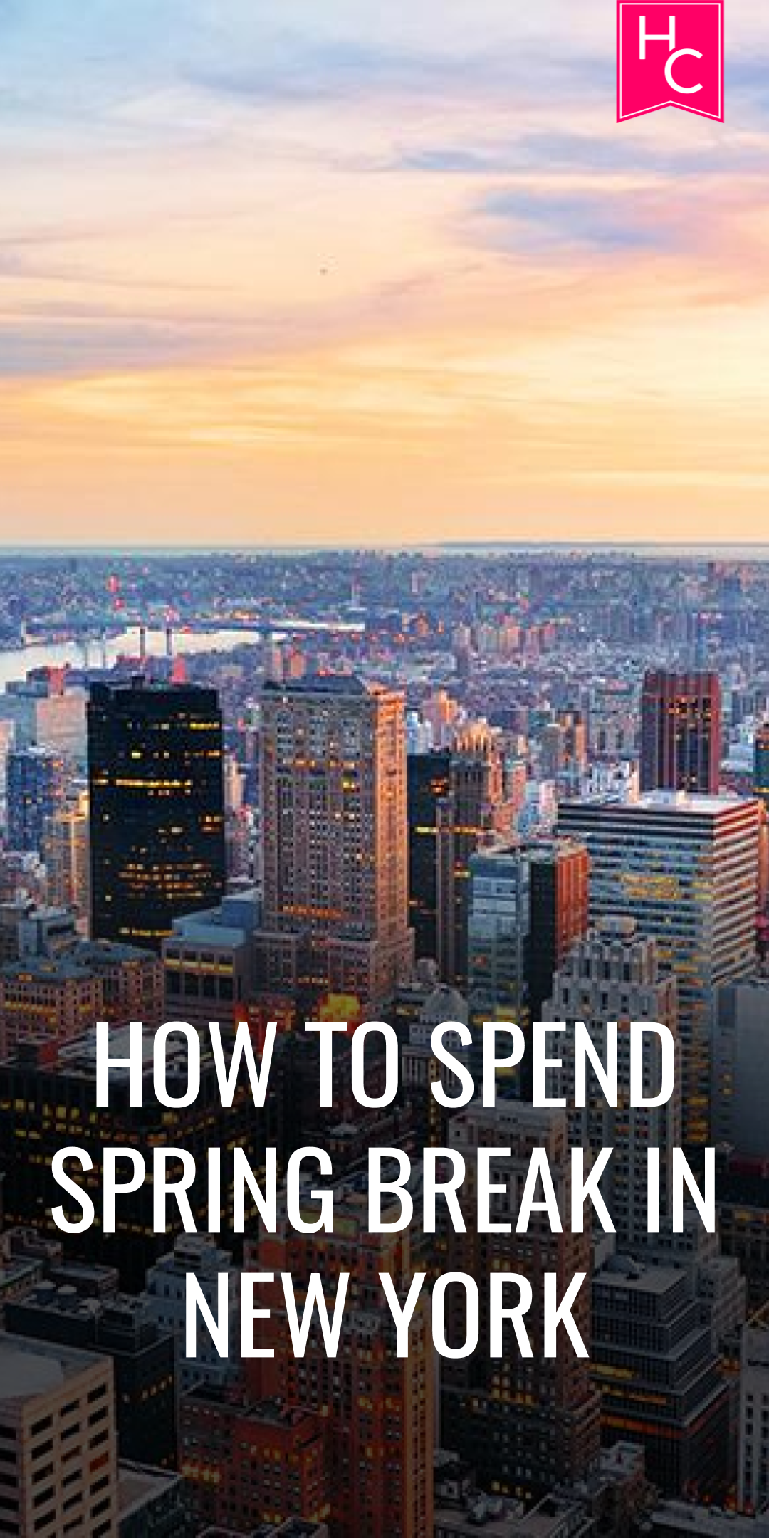 How to Spend Spring Break in New York City How to Spend Spring Break in New York City new foto