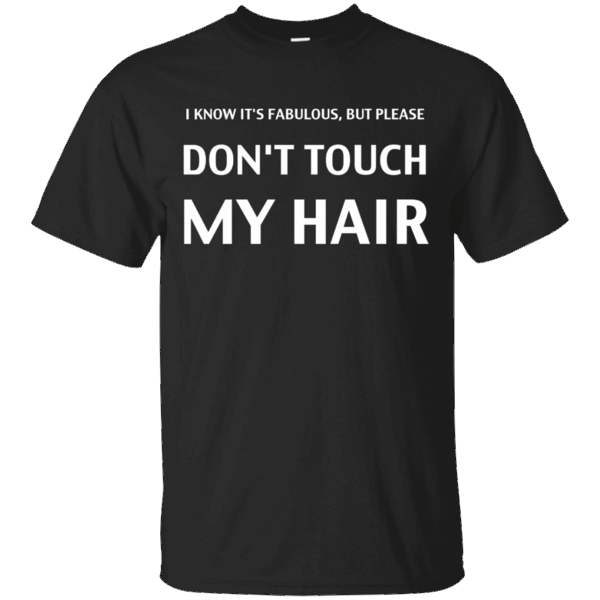 Hi everybody!   I Know It's Fabulous, But Please Don't Touch My Hair T-Shirt   https://zzztee.com/product/i-know-its-fabulous-but-please-dont-touch-my-hair-t-shirt/  #IKnowIt'sFabulousButPleaseDon'tTouchMyHairTShirt  #IT #KnowDon'tHair #It'sT #FabulousTouchShirt #Shirt #But #PleaseDon'tMyT #Don'tShirt #Touch #MyTShirt #Hair #T #Shirt