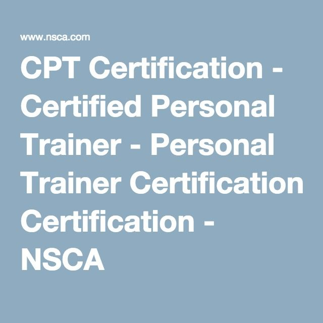 Cpt Certification Certified Personal Trainer Personal Trainer