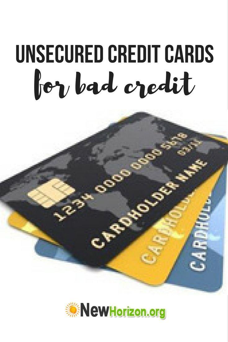 Unsecured credit cards for bad credit | Credit Cards | Pinterest ...