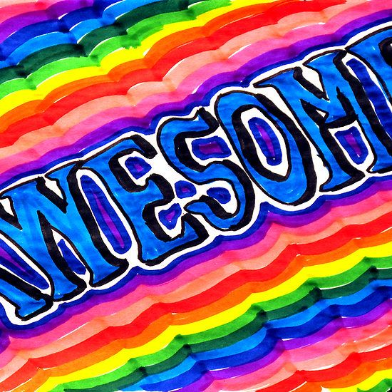 Awesome! for those who are Awesome!