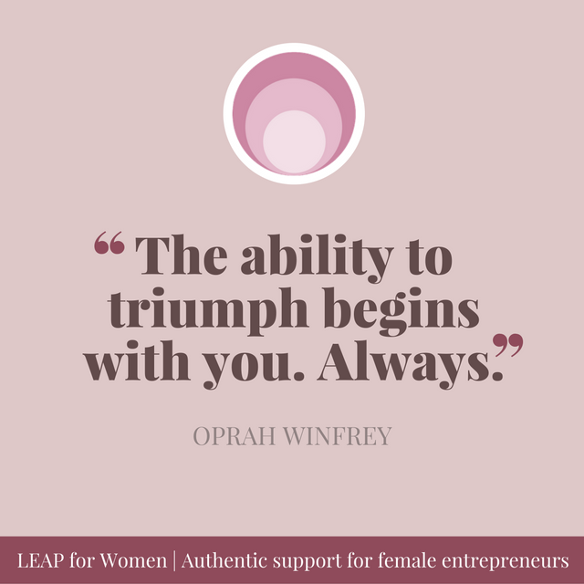 """The ability to triumph begins with you Always """" Oprah"""