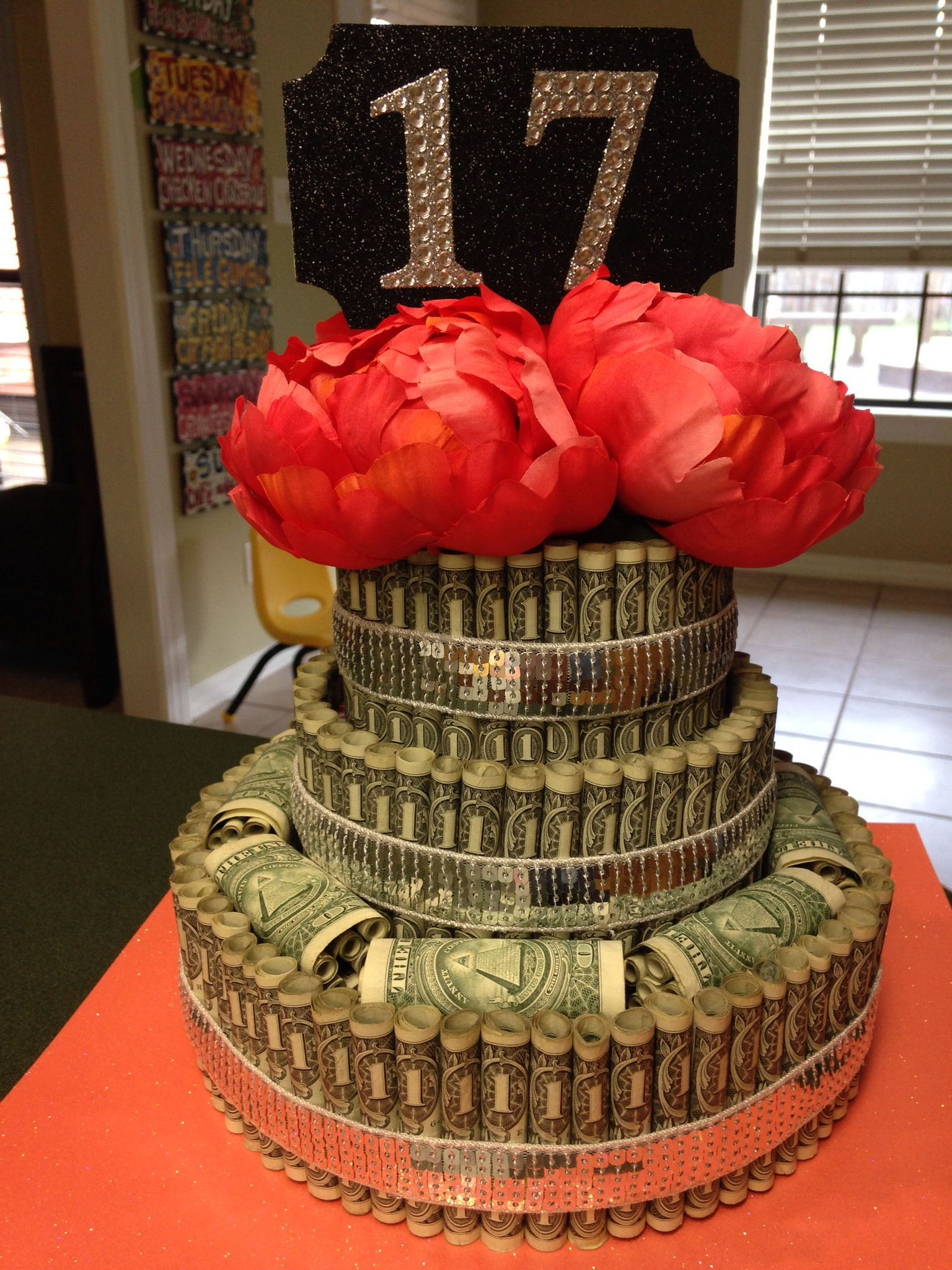 17th birthday. Money cake! 17th birthday party ideas
