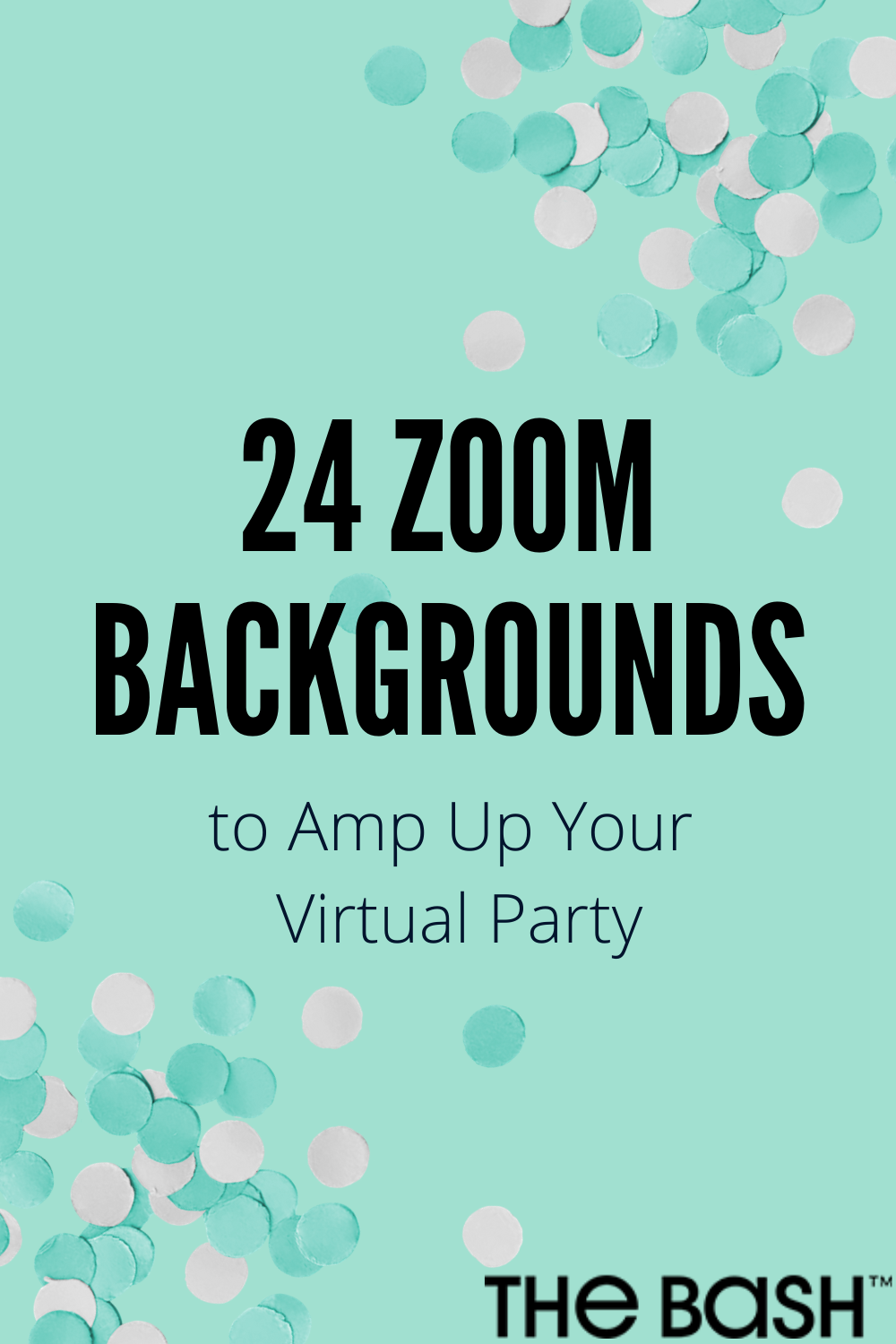 24 Free Zoom Backgrounds To Amp Up Your Virtual Party In 2020 Virtual Party Birthday Party Images Party Background