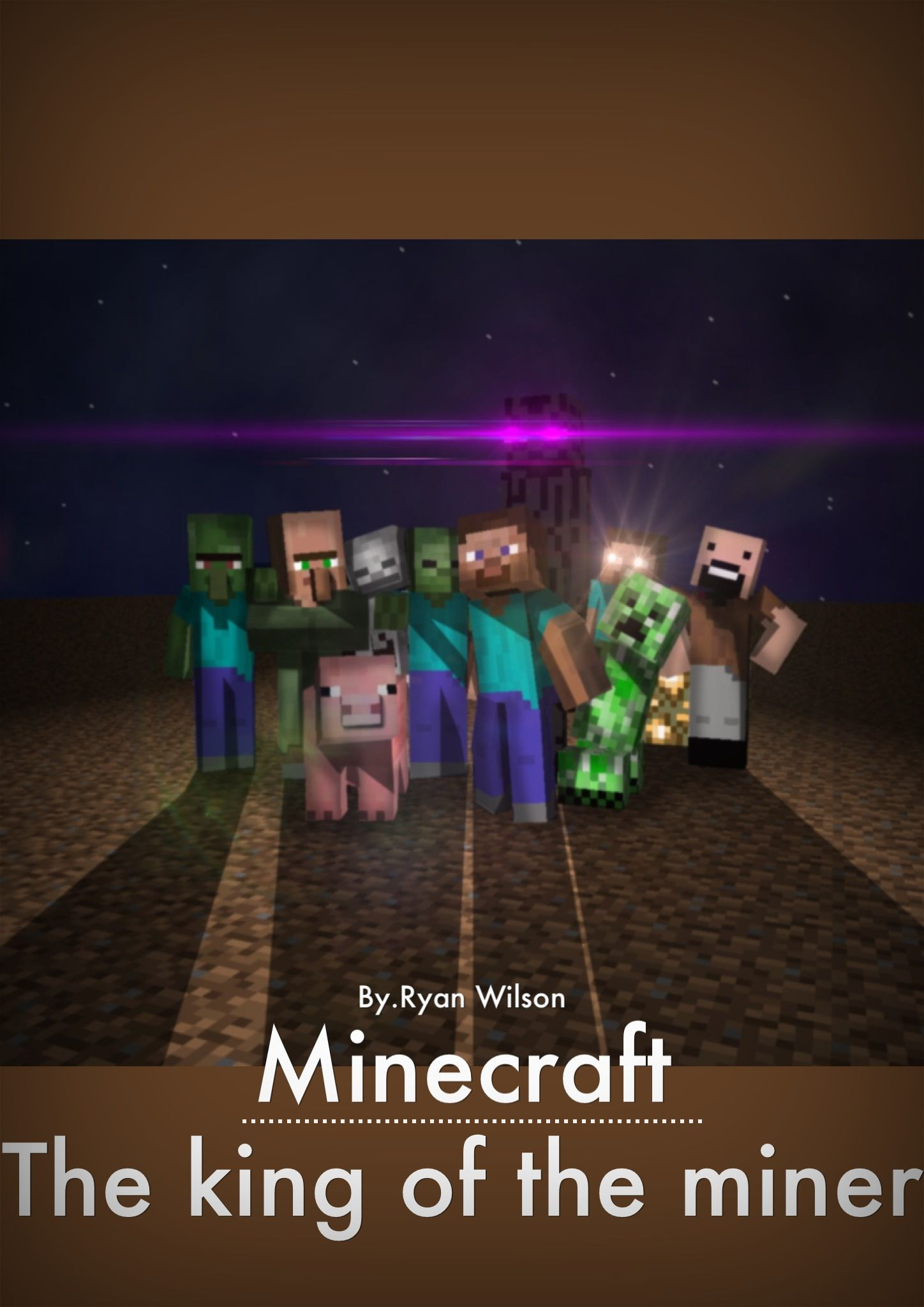 Writing a book called Minecraft the king of the miner