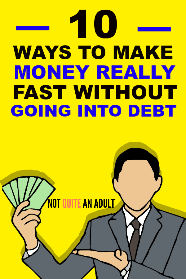 How to get money in 10 days