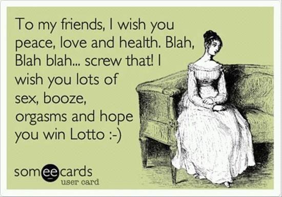 To my friends I wish you