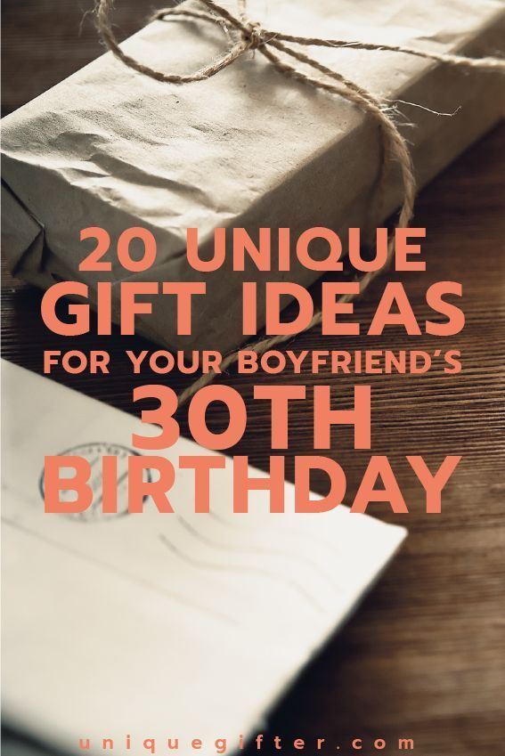 Gift Ideas For Your Boyfriends 30th Birthday