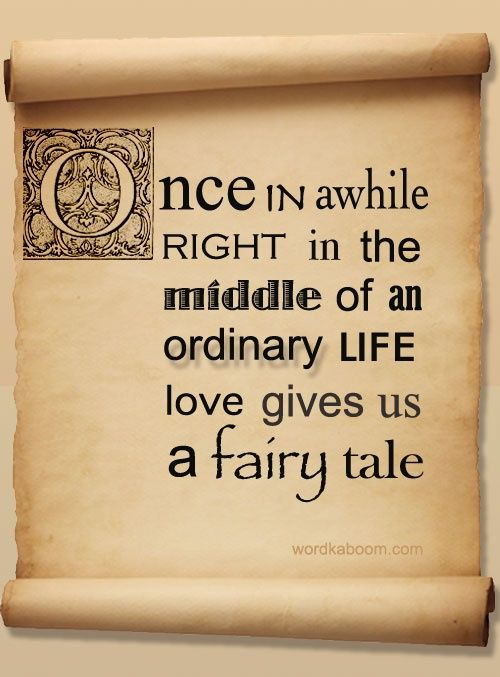 Fairytale Love Quotes Beauteous Onlinedating365 Cuteinspirationalquote From Wordkaboom Once In A