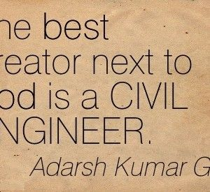 Engineering Quotes Funny Quotes Civil Engineering