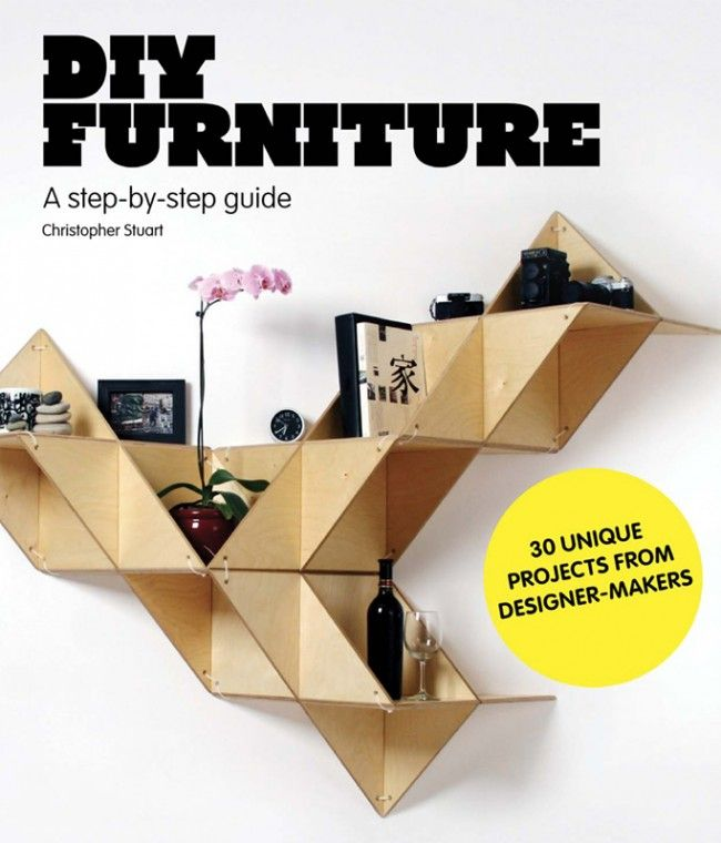 The Perfect Guide To Making Your Own Furniture.
