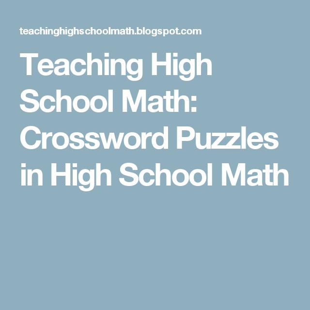 Crossword Puzzles in High School Math | High school, Maths and School
