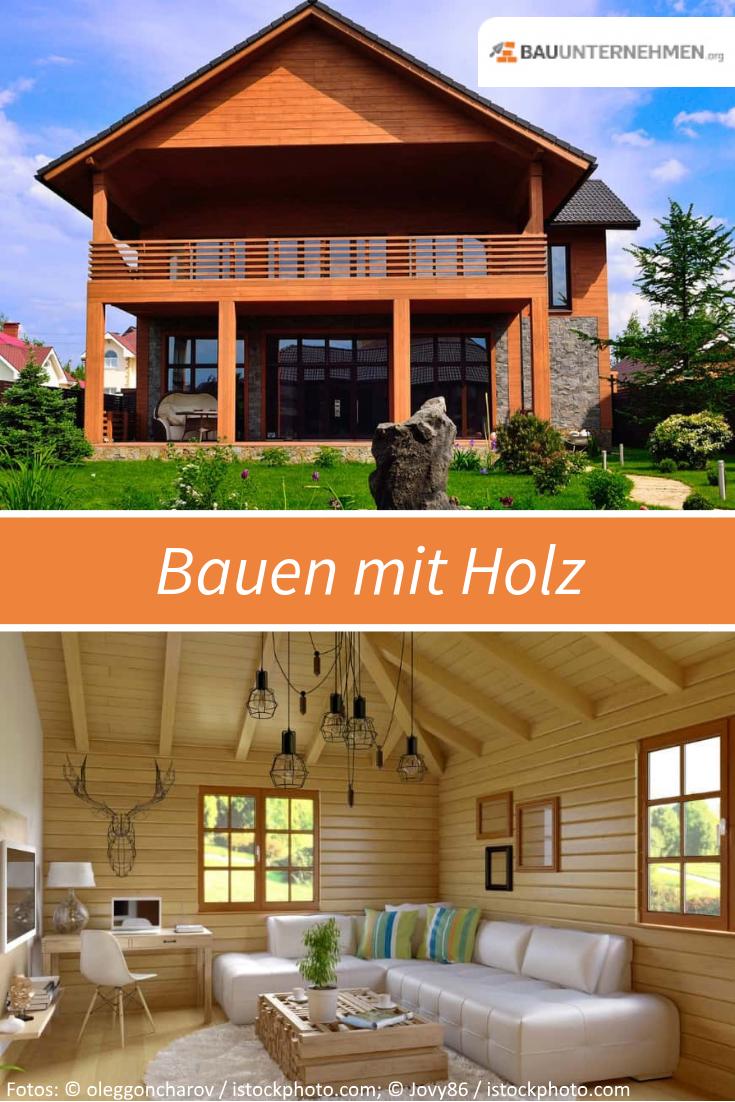 Bauen Mit Holz Vorteile Moglichkeiten Kosten Bauen Mit Holz Holzhaus Bauen Haus Bauen