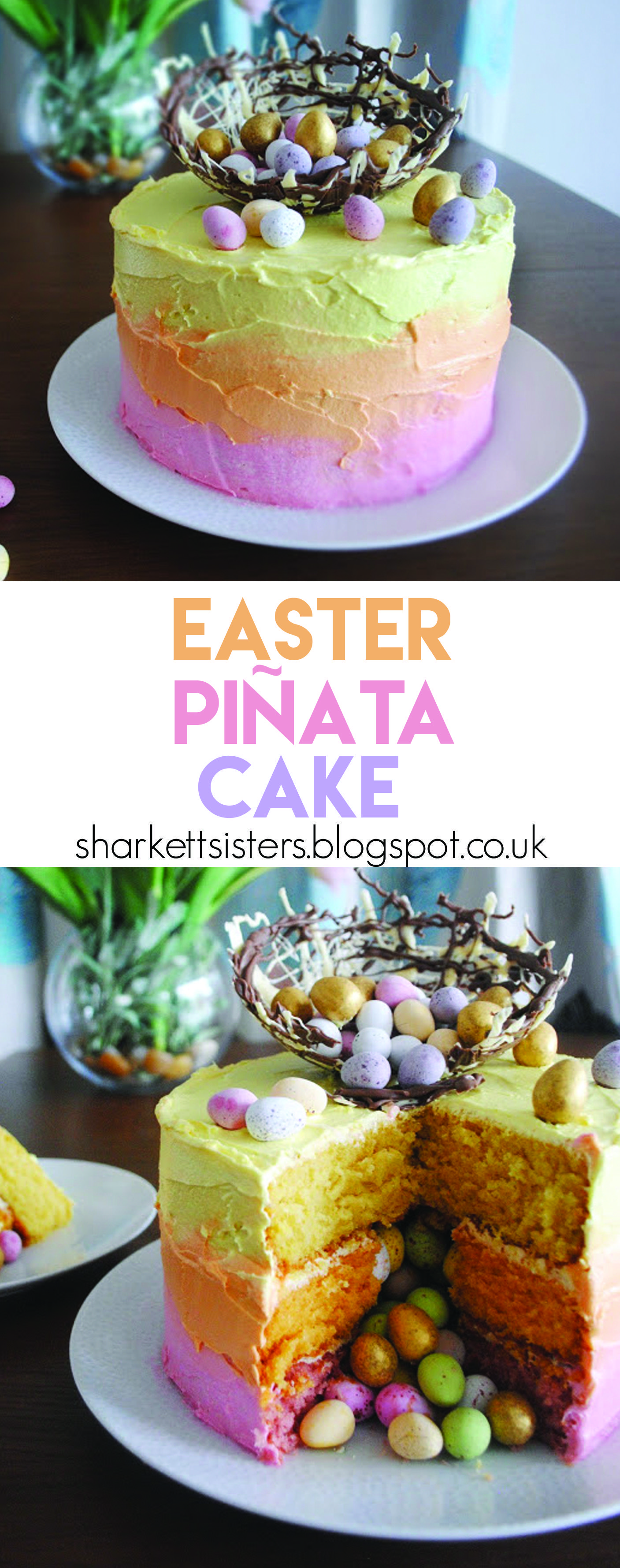 Photo of Easter Ombre Piñata cake with chocolate nest! sharkettsisters.b… – Apfel Kuchen