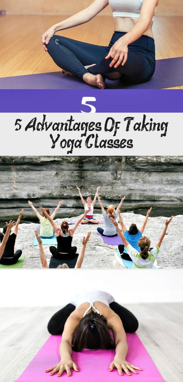 5 Advantages of Taking Yoga Classes -Yoga promotes holistic development.Whether you're taking yoga c...