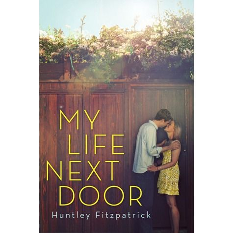 Lysandra loves, 'My Life Next Door', by Huntley Fitzpatrick and wishes he had a cute boy next door.
