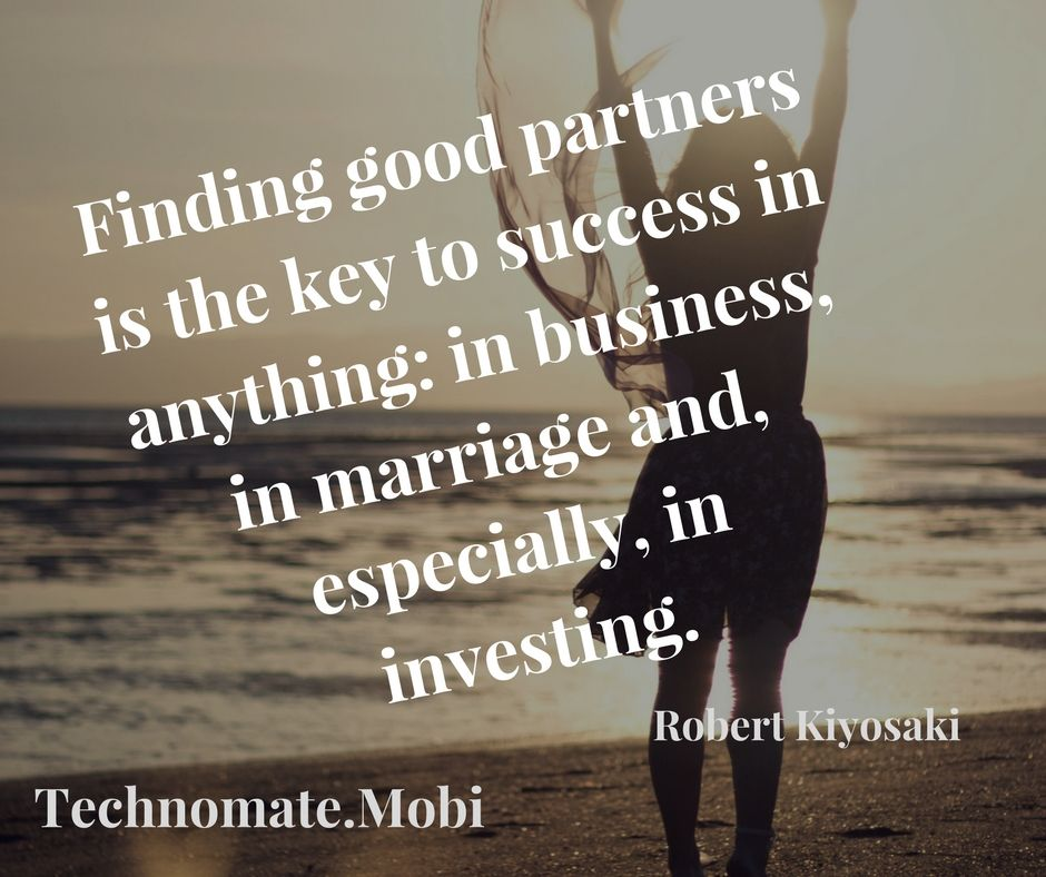 Finding good partners is the key to success in anything