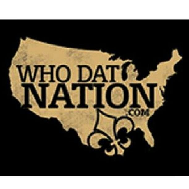Are You Ready For Some Football Who Dat New Orleans Saints Lsu