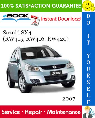 2007 Suzuki Sx4 Rw415 Rw416 Rw420 Service Repair Manual Repair Manuals Sx4 Suzuki