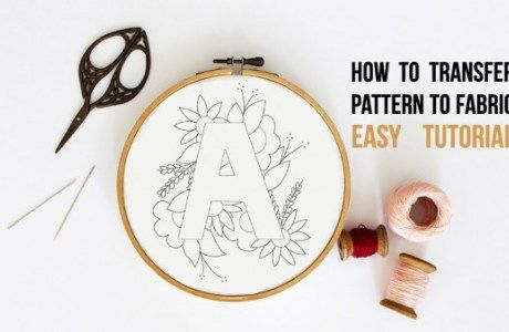 How To Transfer Patterns To Fabric #embroiderypatternsbeginner