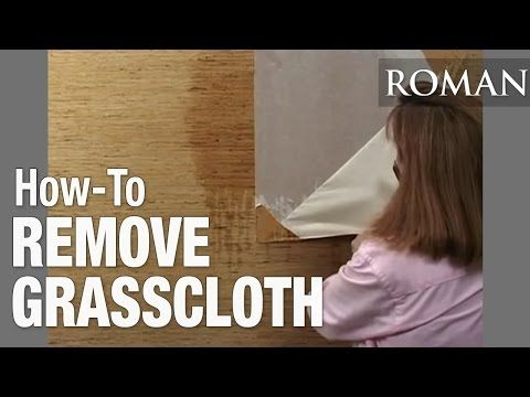 How to Remove Grasscloth Wallpaper YouTube Grasscloth