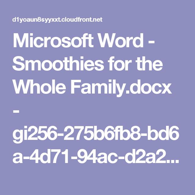 Microsoft Word - Smoothies for the Whole Family.docx - gi256-275b6fb8-bd6a-4d71-94ac-d2a2ed47e670-v2