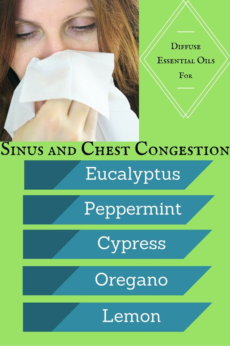 Top 5 Oils To Diffuse For Sinus And Chest Congestion