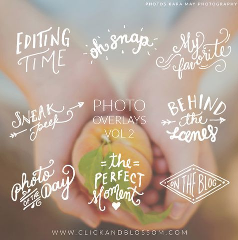 Hand lettering for photographers - Digital Photo Overlays - The photographer Vol. 2
