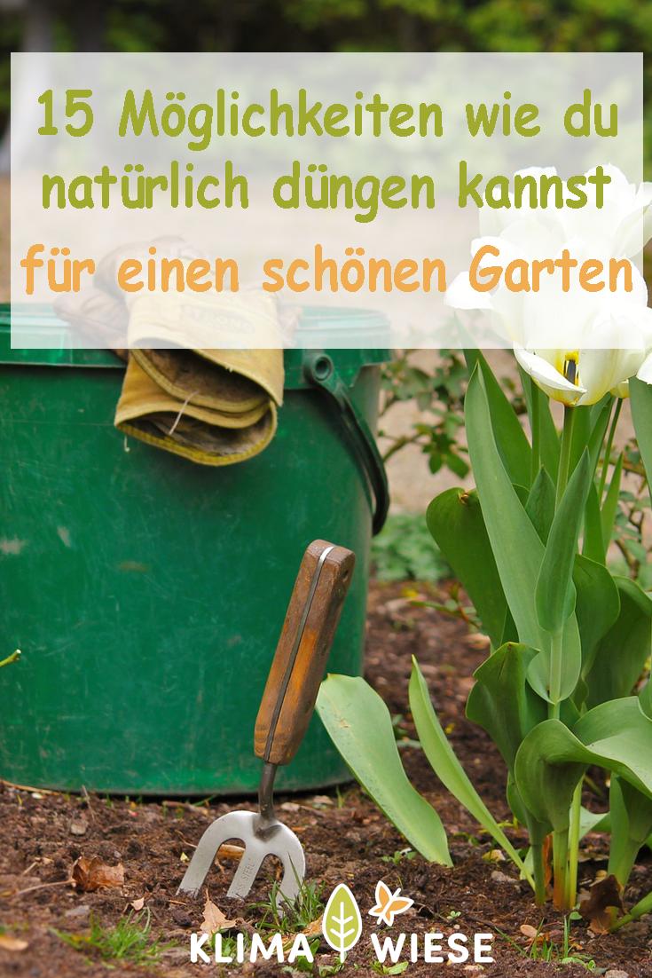 15 Moglichkeiten Wie Du Naturlich Dungen Kannst Fur Einen Schonen Garten Garten Pferdemist Gartenarbeit