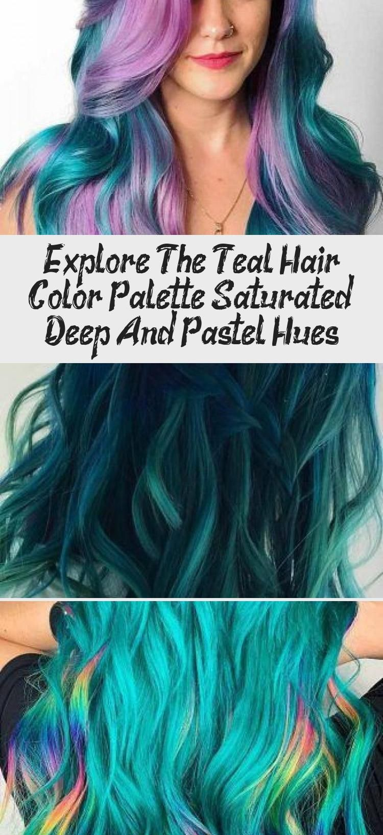 Explore The Teal Hair Color Palette Saturated Deep And Pastel Hues Hair Style Teal Hair Teal Hair Color Hair Color