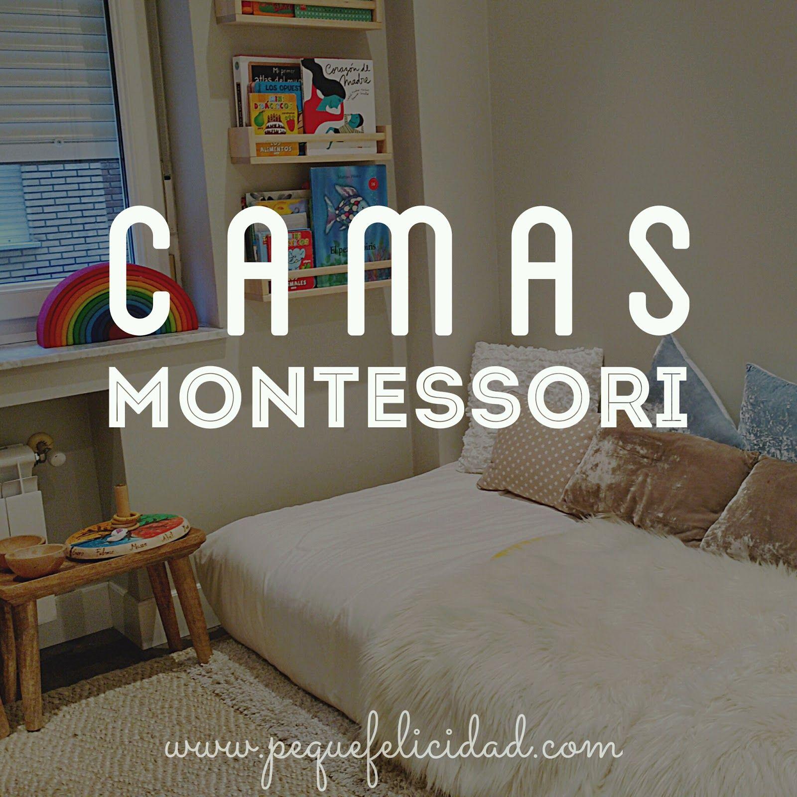 Hoy Quiero Hablarte Sobre Camas Montessori Las Camas De Ni Os En  ~ Orientacion De La Cama Para Dormir