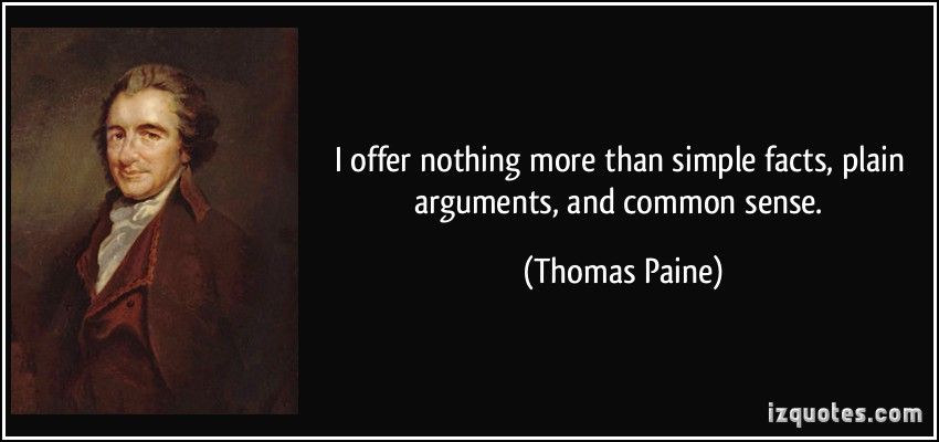 Thomas Paine Common Sense Quotes Thomas Paine; American Patriot – Mountain View Mirror | The