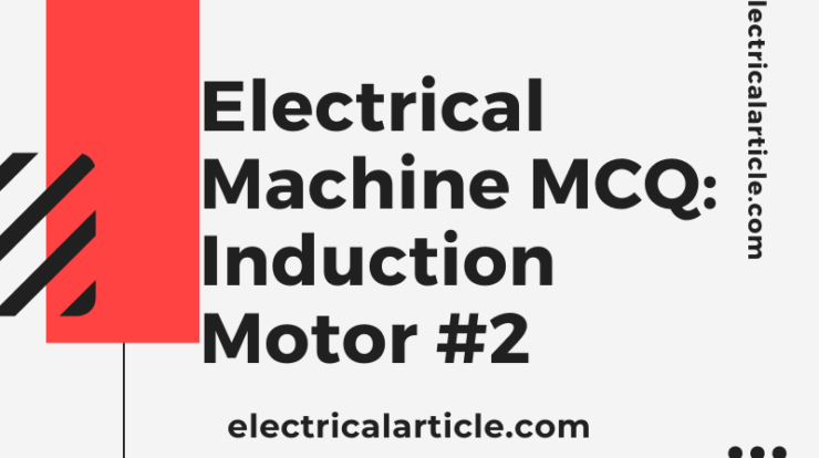 Electrical Machine Mcq Induction Motor Mechanical Power Electrical Engineering Circuit