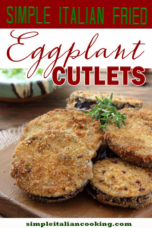 Photo of Simple Italian Fried Eggplant Cutlets Recipe!