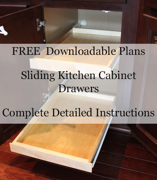 FREE Woodworking Plans For Sliding Kitchen Cabinet Drawers. Includes A  2 Measurement Calculator For