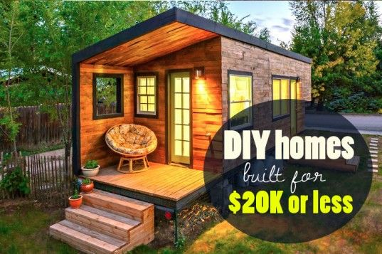 6 Eco Friendly Diy Homes Built For 20k Or Less Building A House Small House Sustainable Home