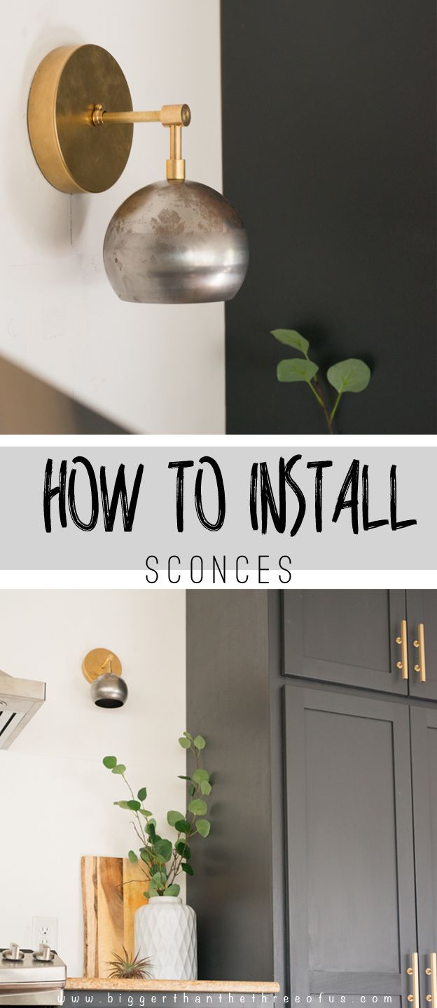 How To Wire and Install Sconces | Kitchens, Spaces and Interiors