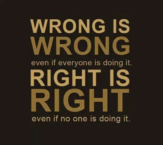 Doing The Right Thing Isnt Always Easy Art And Quotes