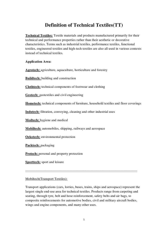 Definition of Technical Textiles(TT)Technical Textiles