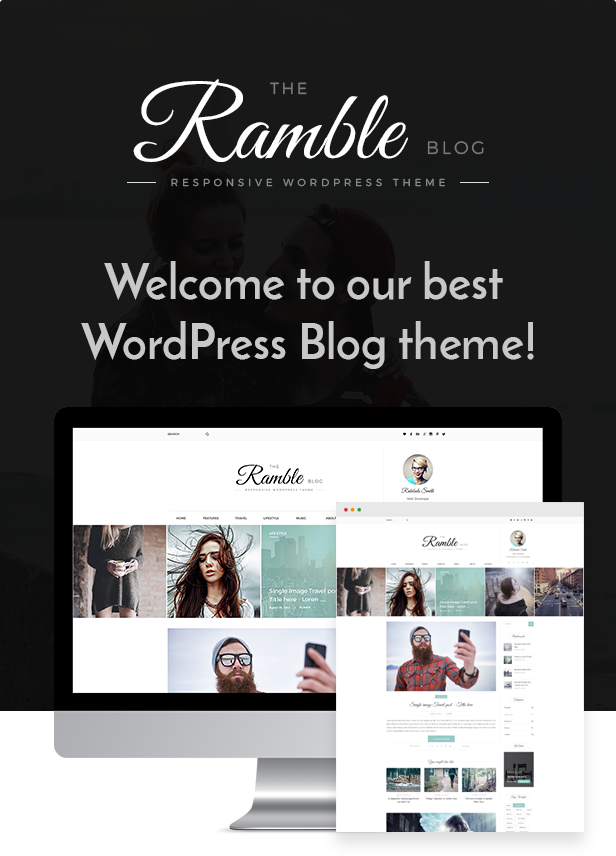 Ramble Multi-purpose Blog Magazine And Woo-Commerce WordPress Theme ...