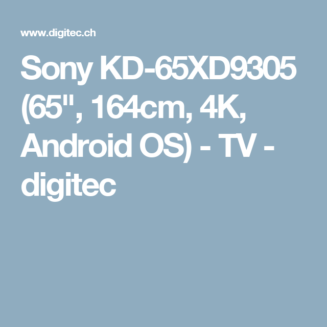 """Sony KD-65XD9305 (65"""", 164cm, 4K, Android OS) - TV - digitec"""