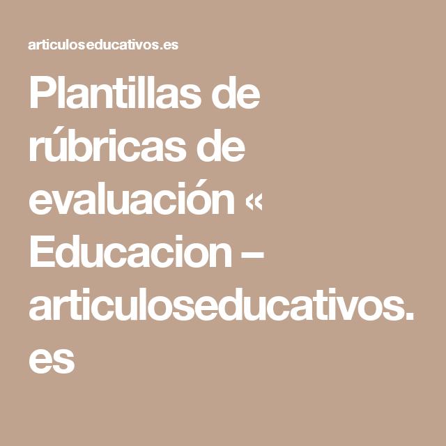 Plantillas de rúbricas de evaluación « Educacion ...