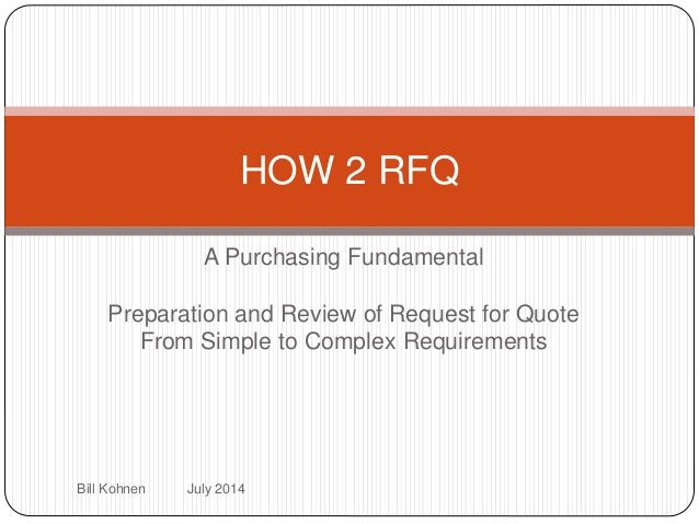 How 2 Rfq Managing The Request For Quote Process Is Fundamental Skill Of Purchasing Processionals Fundamental Quotes Request